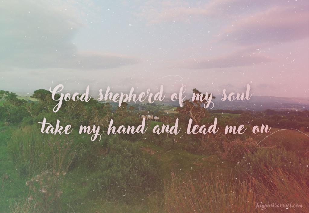 Good Shepherd of my soul